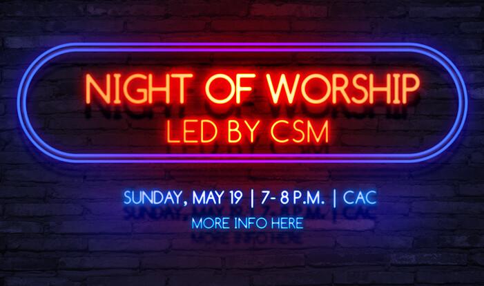 CSM Night of Worship