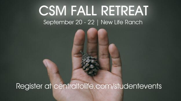 CSM Jr. & Sr. High Fall Retreat